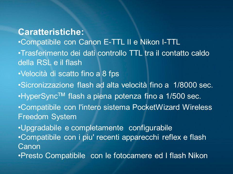 Caratteristiche: Compatibile con Canon E-TTL II e Nikon I-TTL
