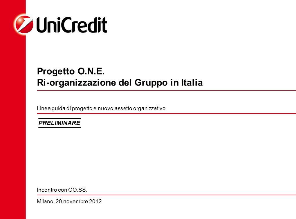 Progetto O.N.E. Ri-organizzazione del Gruppo in Italia