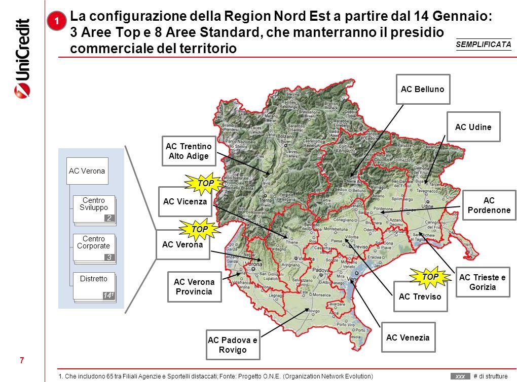 La configurazione della Region Nord Est a partire dal 14 Gennaio: 3 Aree Top e 8 Aree Standard, che manterranno il presidio commerciale del territorio