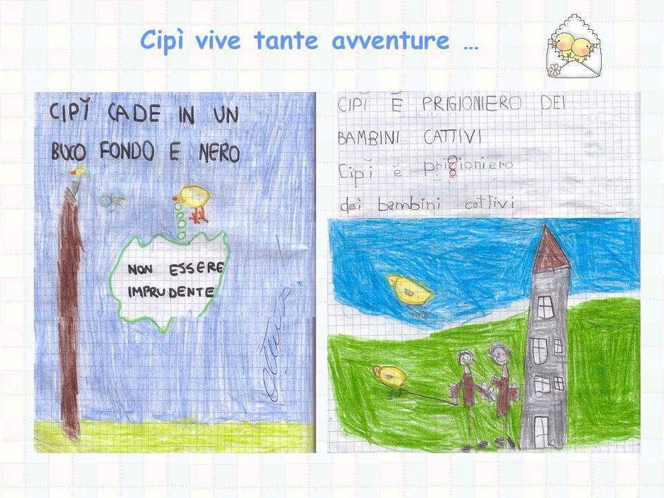 Cipì vive tante avventure …