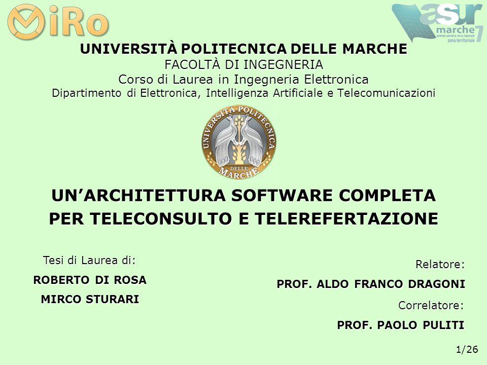 UN'ARCHITETTURA SOFTWARE COMPLETA PER TELECONSULTO E TELEREFERTAZIONE