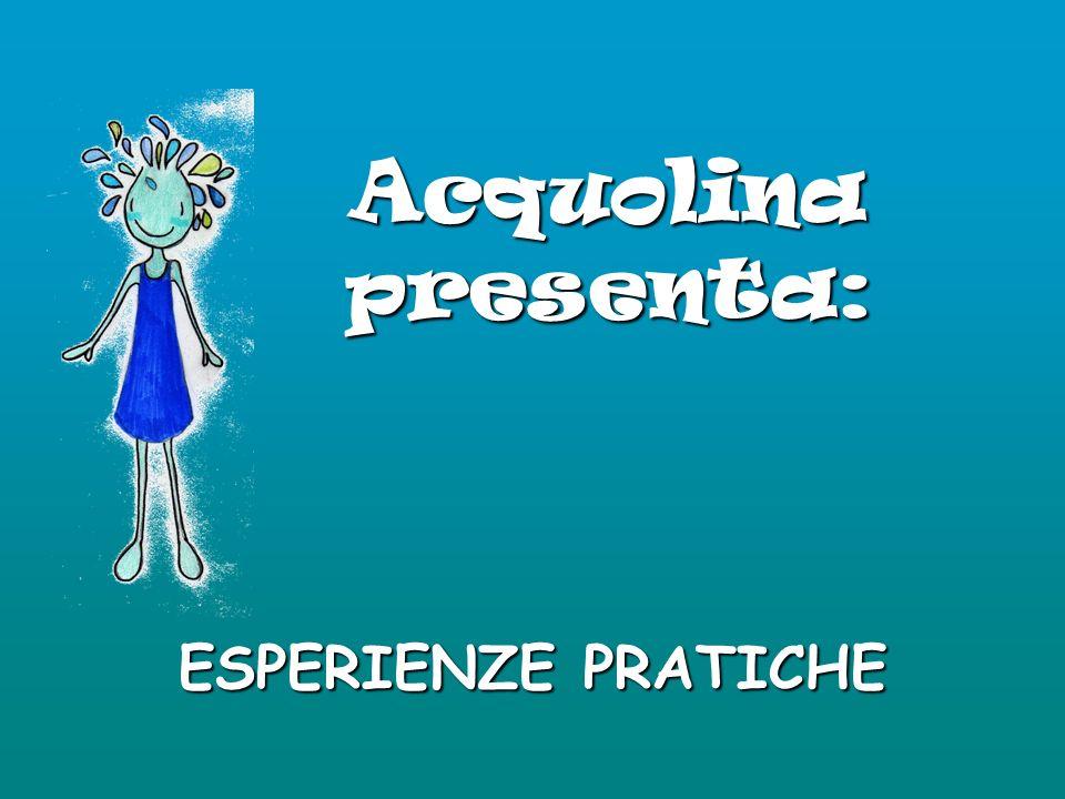 Acquolina presenta: ESPERIENZE PRATICHE