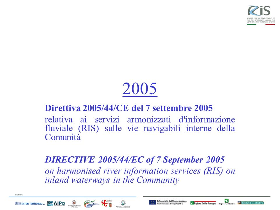 2005 Direttiva 2005/44/CE del 7 settembre 2005