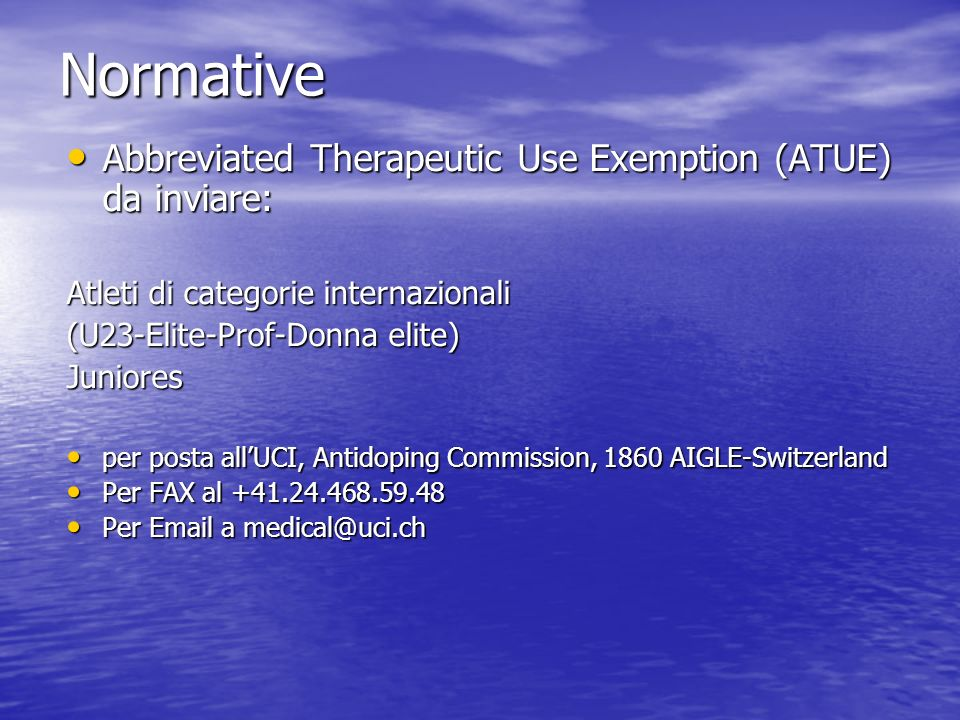 Normative Abbreviated Therapeutic Use Exemption (ATUE) da inviare: