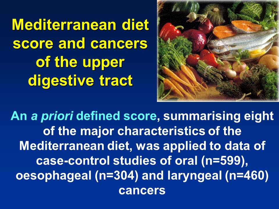Mediterranean diet score and cancers of the upper digestive tract