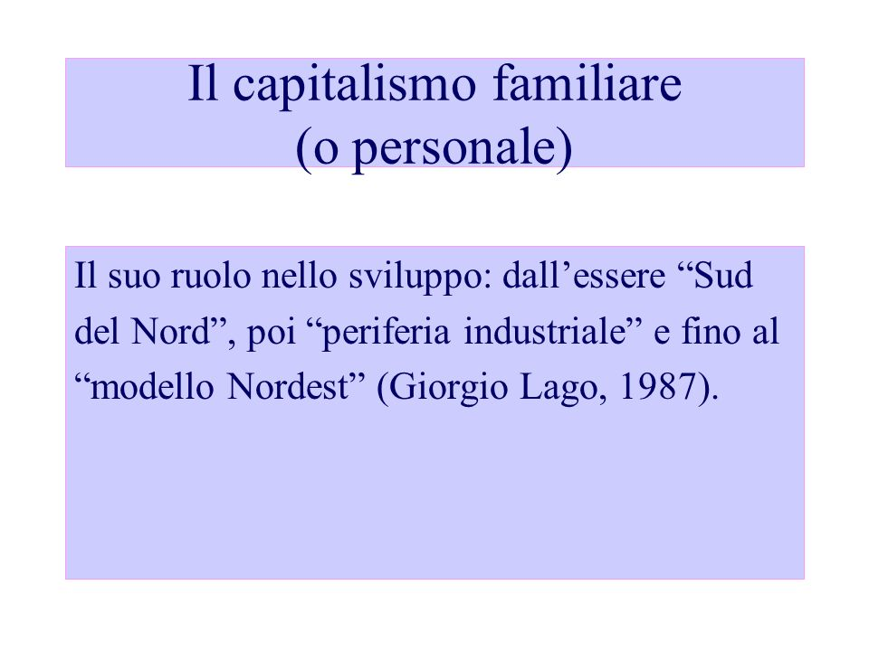 Il capitalismo familiare (o personale)