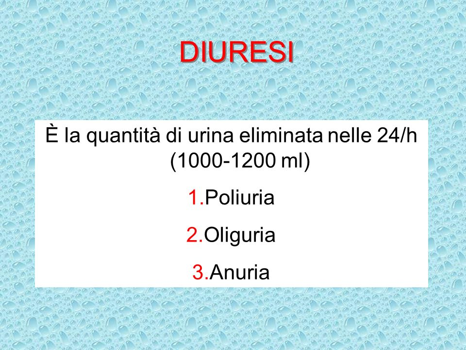 È la quantità di urina eliminata nelle 24/h (1000-1200 ml)