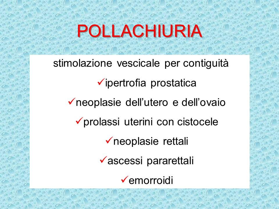 POLLACHIURIA stimolazione vescicale per contiguità