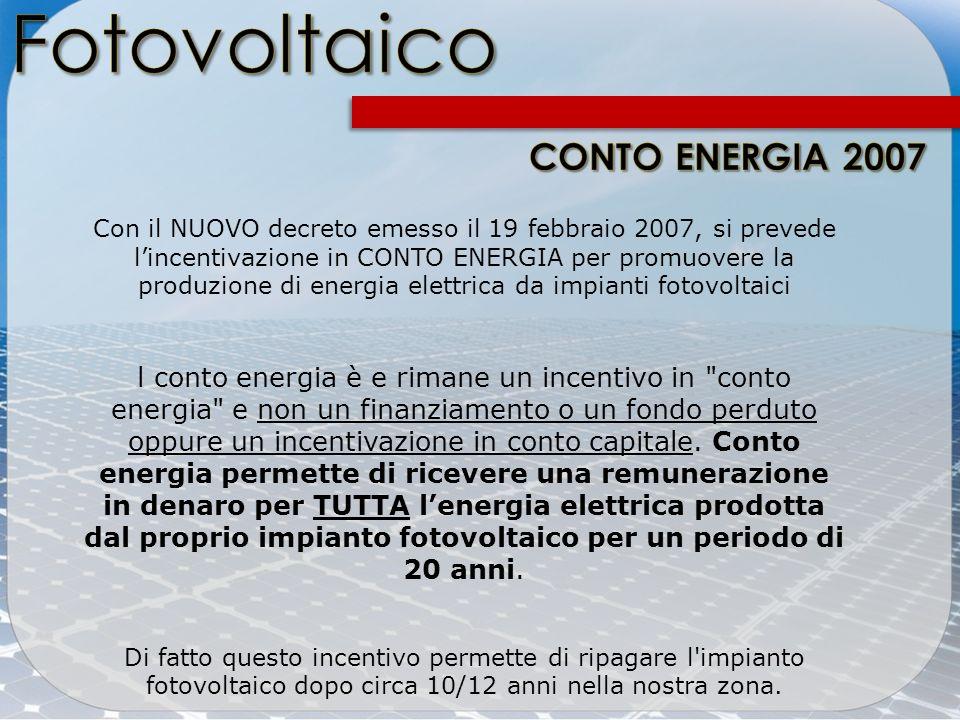 Fotovoltaico CONTO ENERGIA 2007