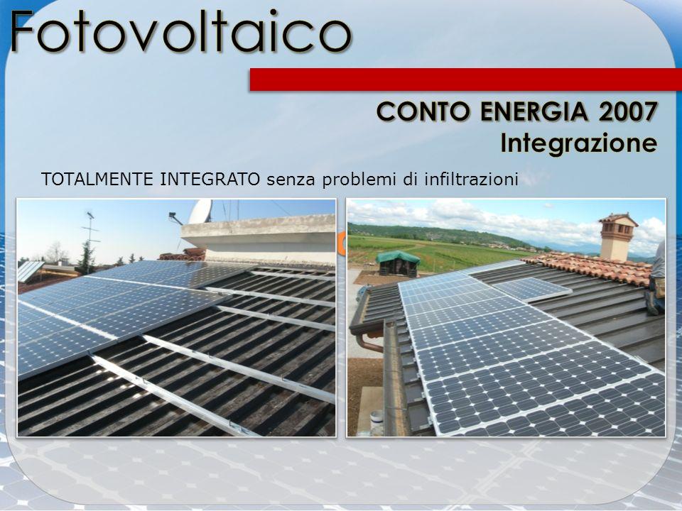 Fotovoltaico Conto Energia CONTO ENERGIA 2007 Integrazione