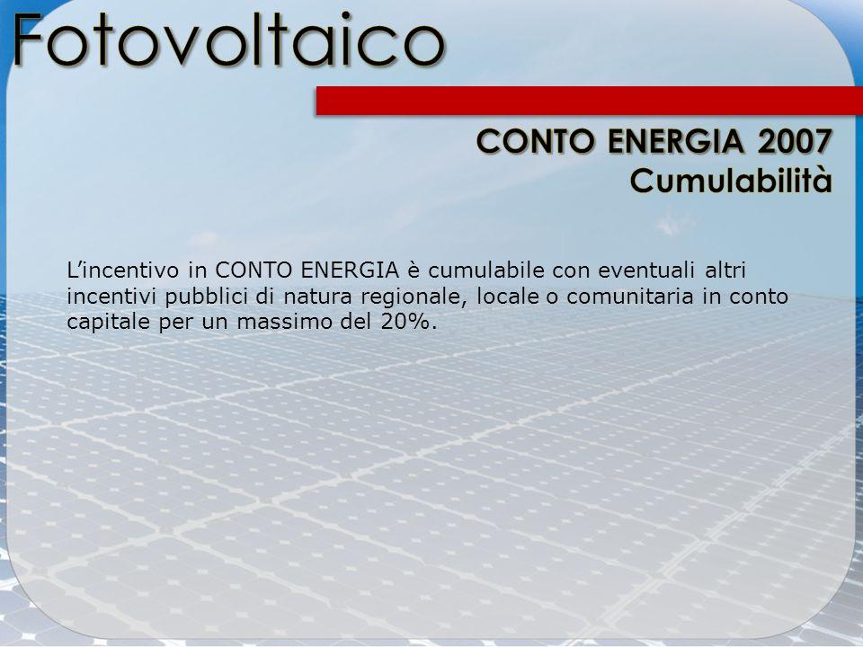 Fotovoltaico CONTO ENERGIA 2007 Cumulabilità