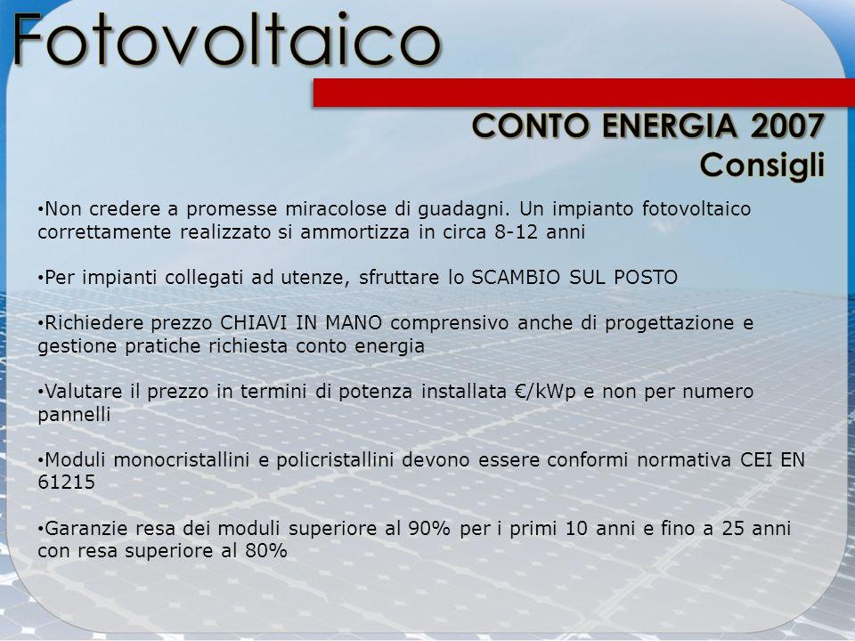 Fotovoltaico CONTO ENERGIA 2007 Consigli