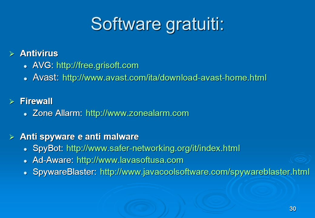 Software gratuiti: Antivirus. AVG:   Avast: