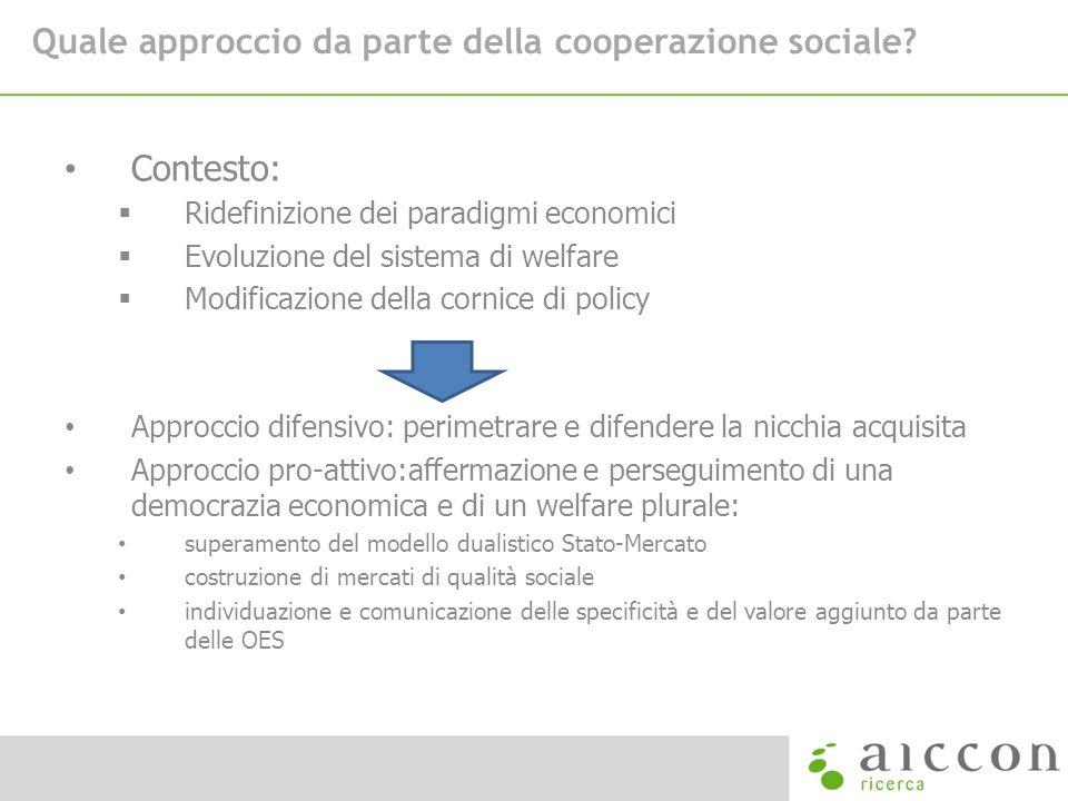 Quale approccio da parte della cooperazione sociale