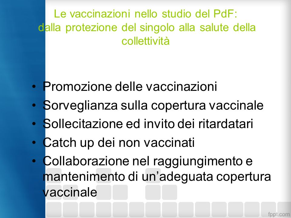 Promozione delle vaccinazioni Sorveglianza sulla copertura vaccinale
