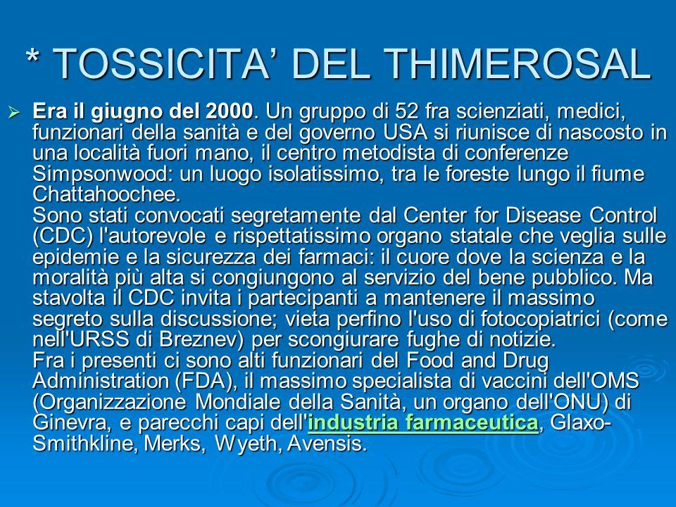 * TOSSICITA' DEL THIMEROSAL