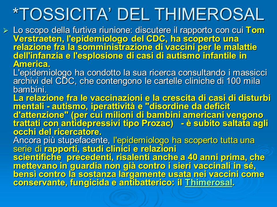 *TOSSICITA' DEL THIMEROSAL
