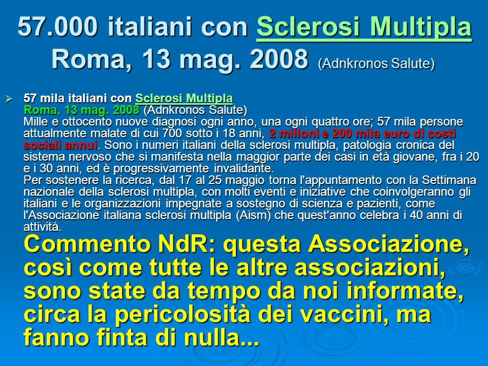 57. 000 italiani con Sclerosi Multipla Roma, 13 mag