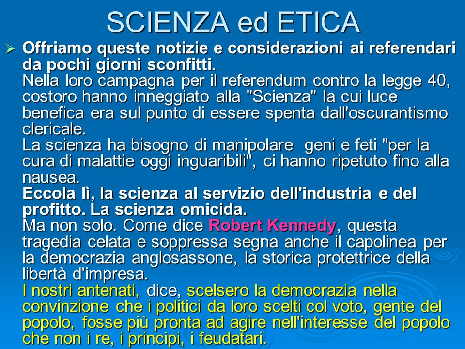SCIENZA ed ETICA