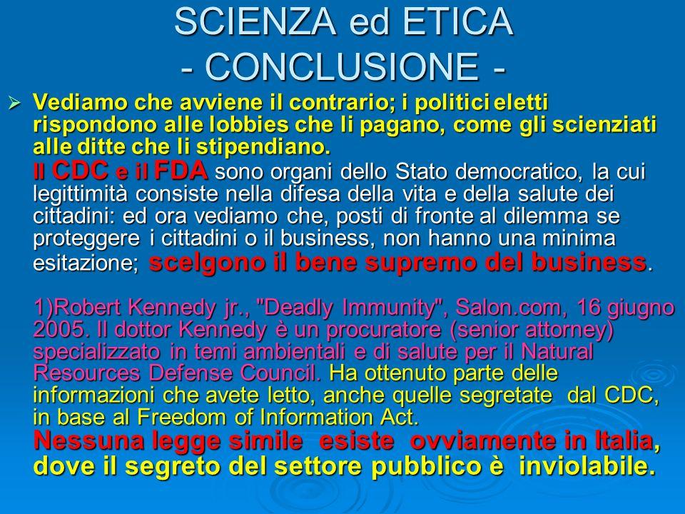 SCIENZA ed ETICA - CONCLUSIONE -