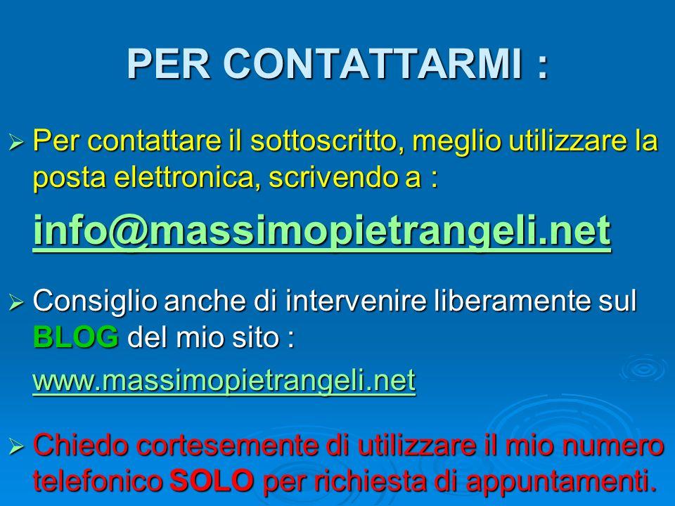 PER CONTATTARMI : info@massimopietrangeli.net