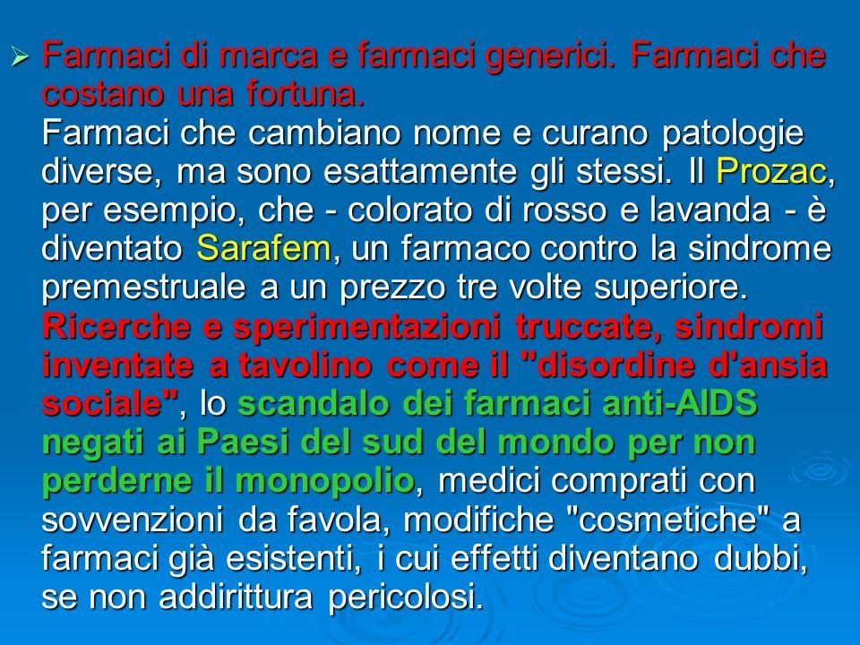 Farmaci di marca e farmaci generici. Farmaci che costano una fortuna