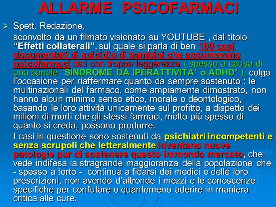 ALLARME PSICOFARMACI Spett. Redazione,