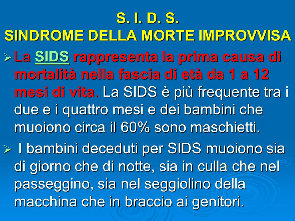 S. I. D. S. SINDROME DELLA MORTE IMPROVVISA