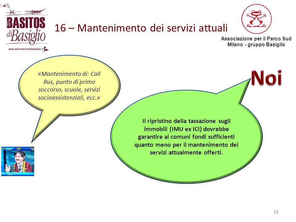 16 – Mantenimento dei servizi attuali