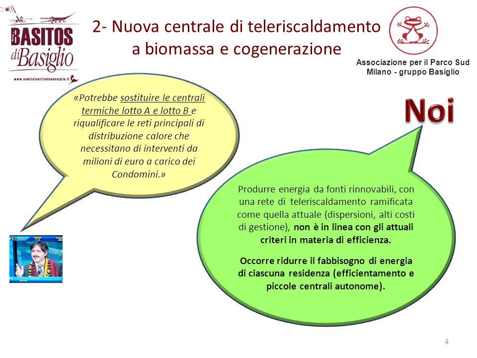 2- Nuova centrale di teleriscaldamento a biomassa e cogenerazione