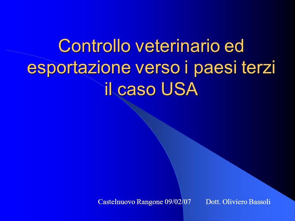 Controllo veterinario ed esportazione verso i paesi terzi il caso USA