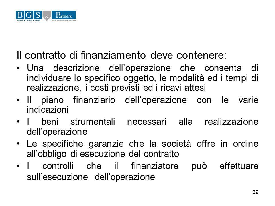Il contratto di finanziamento deve contenere: