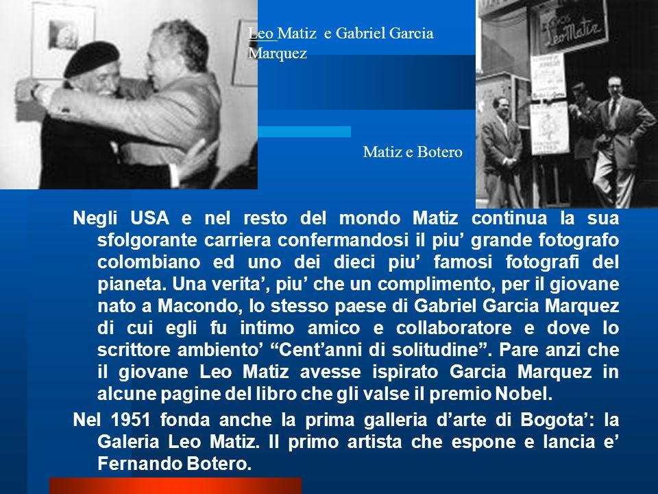 Leo Matiz e Gabriel Garcia Marquez