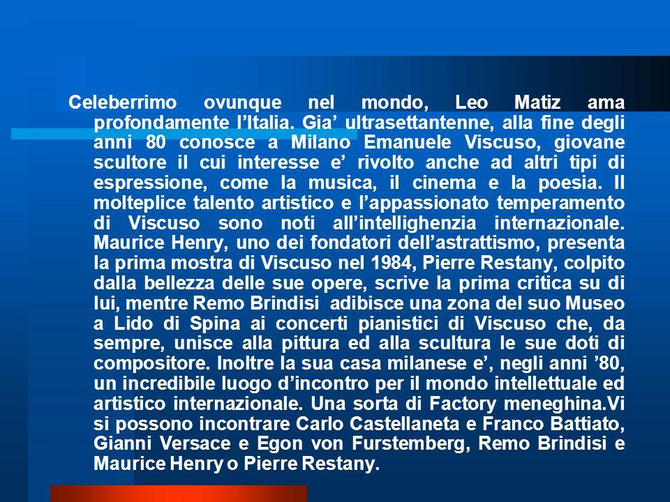 Celeberrimo ovunque nel mondo, Leo Matiz ama profondamente l'Italia