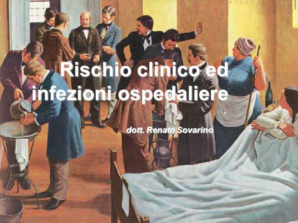 Rischio clinico ed infezioni ospedaliere