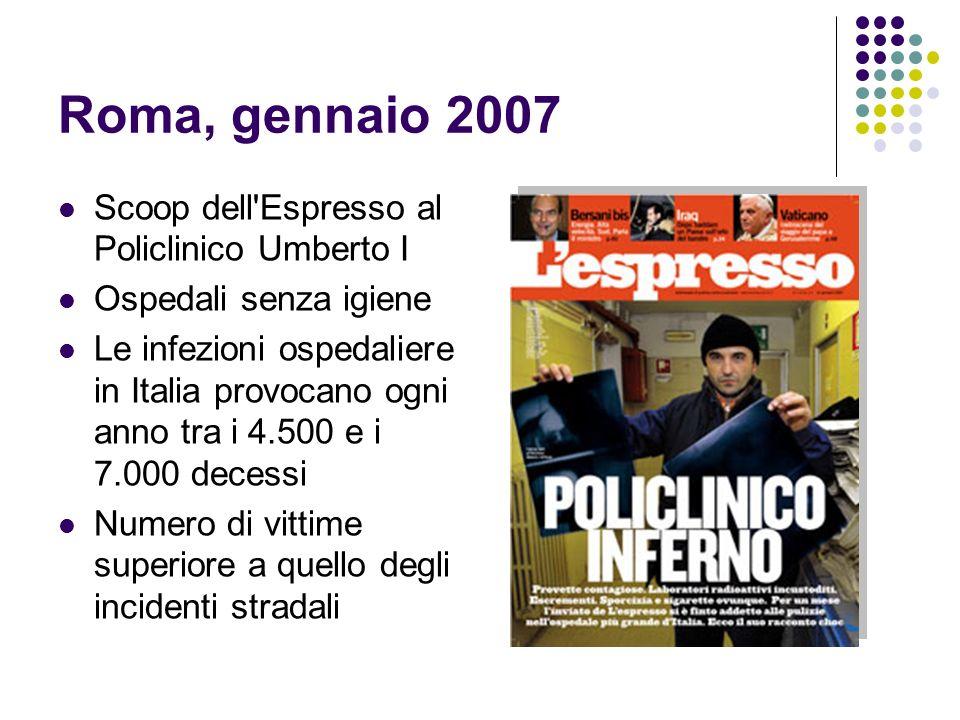 Roma, gennaio 2007 Scoop dell Espresso al Policlinico Umberto I