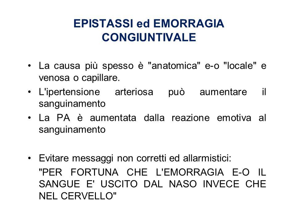 EPISTASSI ed EMORRAGIA CONGIUNTIVALE