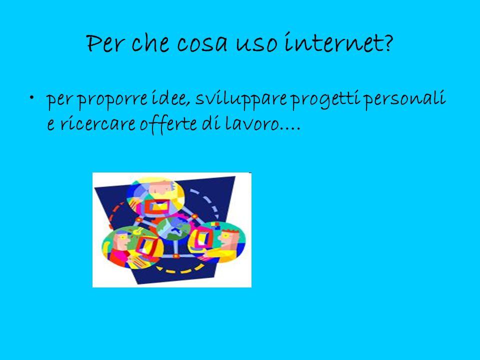 Per che cosa uso internet