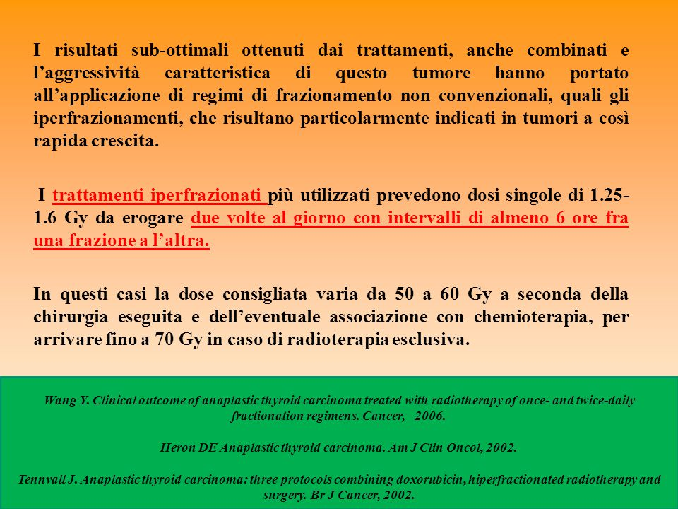 Heron DE Anaplastic thyroid carcinoma. Am J Clin Oncol, 2002.