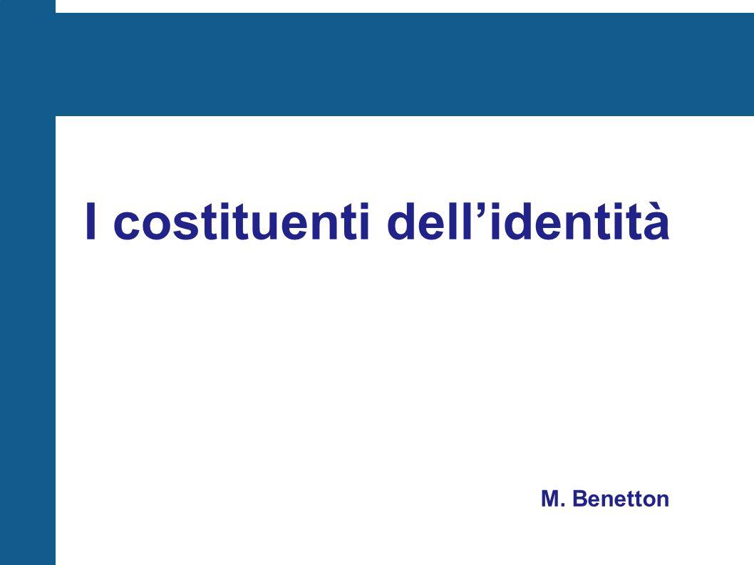 I costituenti dell'identità M. Benetton