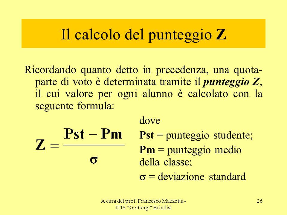 Il calcolo del punteggio Z