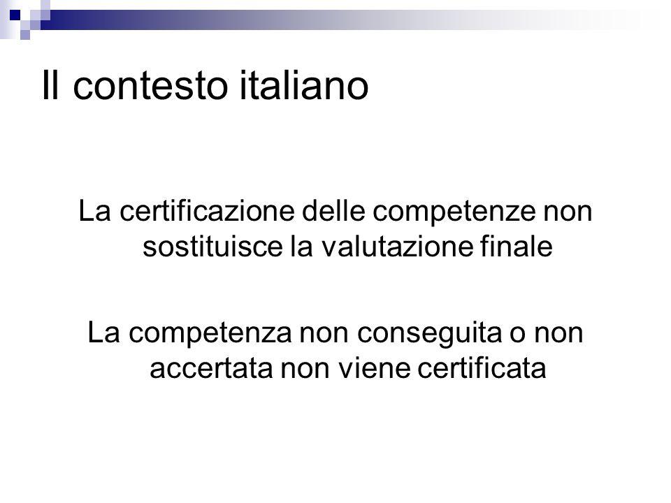 La competenza non conseguita o non accertata non viene certificata