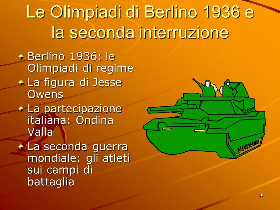 Le Olimpiadi di Berlino 1936 e la seconda interruzione