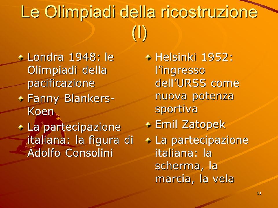 Le Olimpiadi della ricostruzione (I)