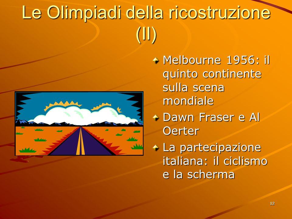 Le Olimpiadi della ricostruzione (II)