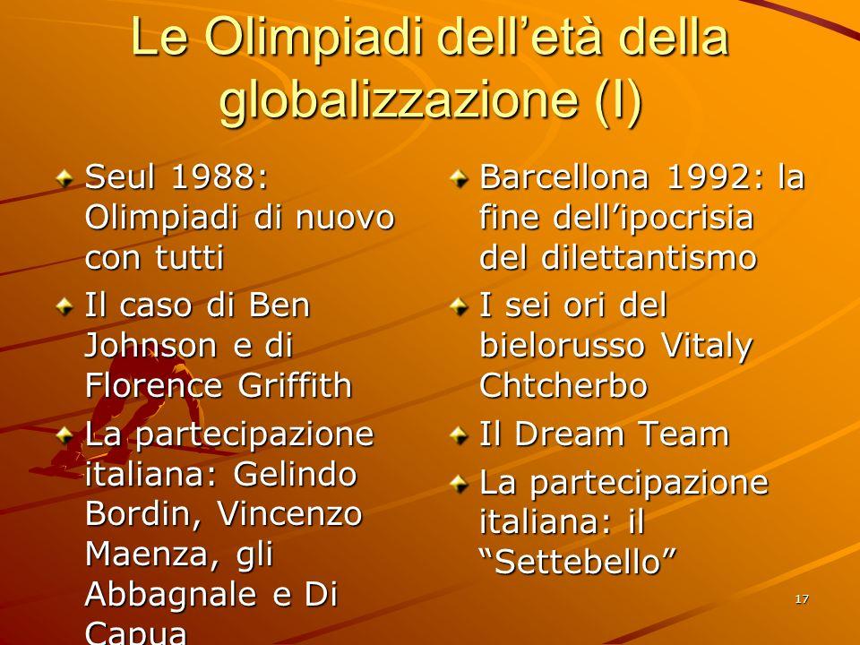 Le Olimpiadi dell'età della globalizzazione (I)