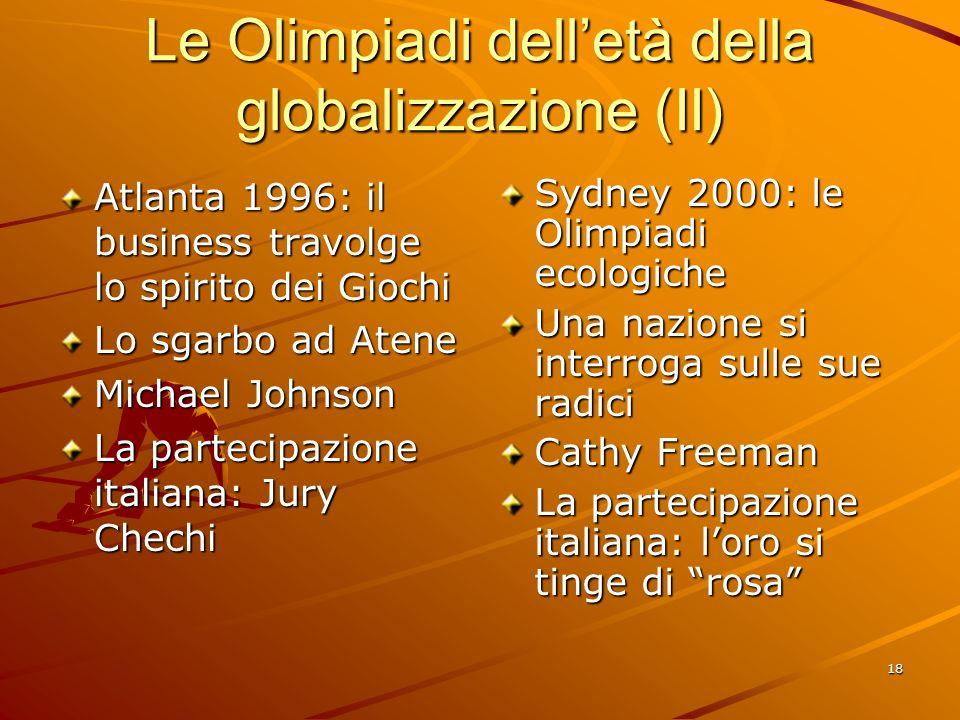 Le Olimpiadi dell'età della globalizzazione (II)