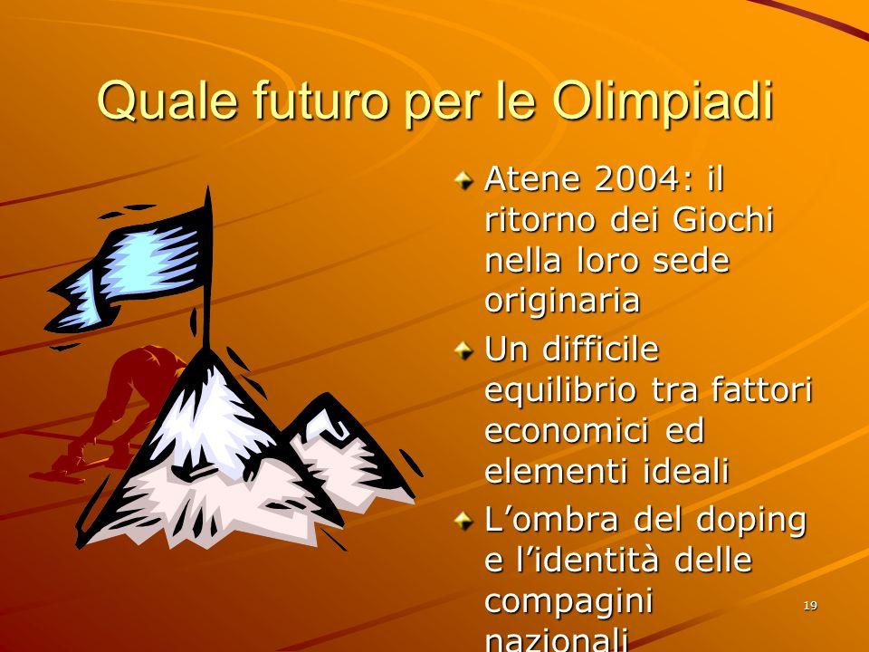 Quale futuro per le Olimpiadi