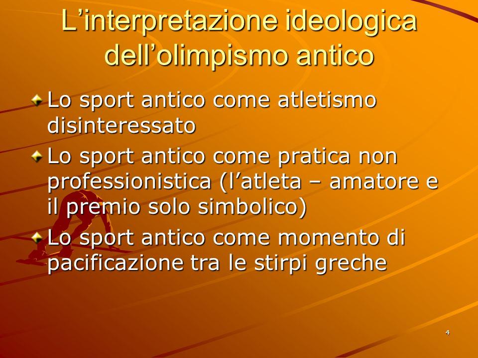 L'interpretazione ideologica dell'olimpismo antico