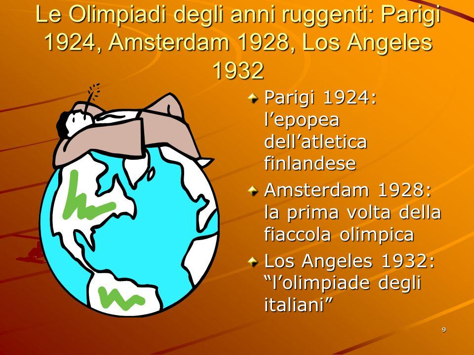 Le Olimpiadi degli anni ruggenti: Parigi 1924, Amsterdam 1928, Los Angeles 1932